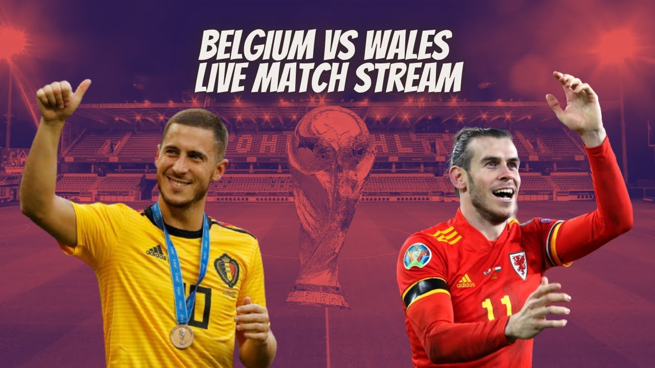 OFFiCIAL#-!LIVE] Belgium vs Wales Live Stream :FIFA World Cup Qualifiers 2022   CITYVIEW